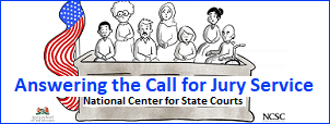 icon for link to video about Answering the Call for Jury Service provided by the National Center for State Courts